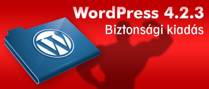 WordPress biztonsági kiadás 4.2.3