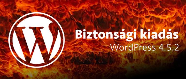 WordPress biztonsági kiadás 4.5.2