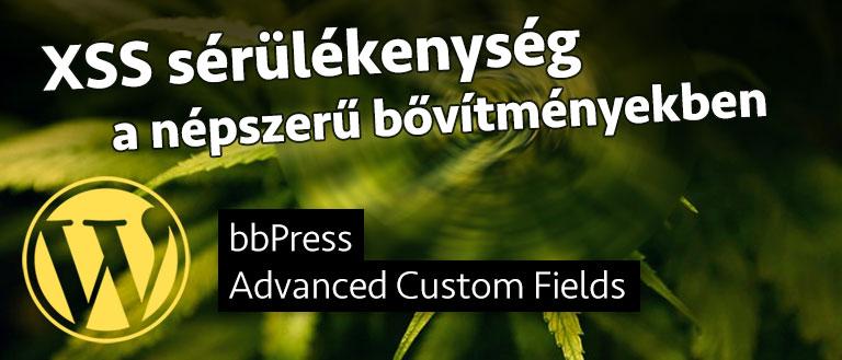 bbPress és Advanced Custom Fields sérülékenység