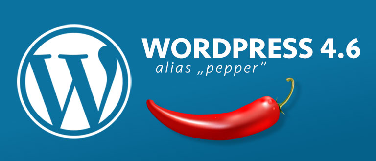 "WordPress 4.6 - ""Pepper"""