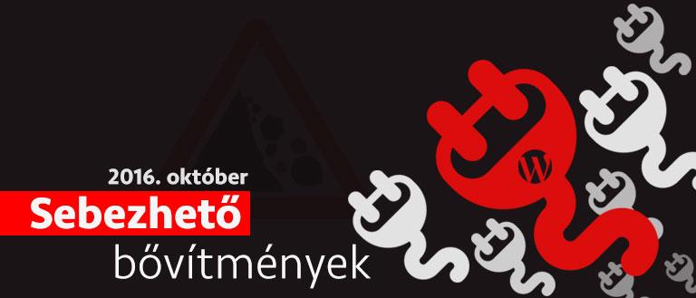 Sebezhető bővítmények – 2016 október