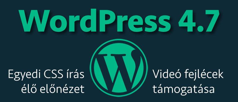 Megjelent a WordPress 4.7!