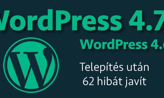 WordPress 4.7.1 és 4.6.2 biztonsági kiadás elérhető